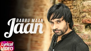 Jaan (Lyical Video) | Babbu Maan | Latest Punjabi Lyrical Song | Speed Records