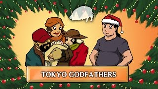 Anime Abandon: Tokyo Godfathers