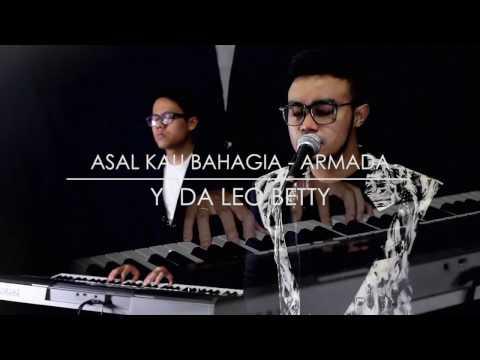 Asal Kau Bahagia - Armada (cover) by Yuda Leo Betty