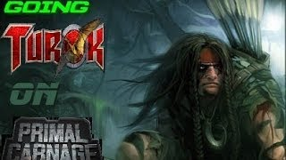 Primal Carnage - Going Turok Episode #4