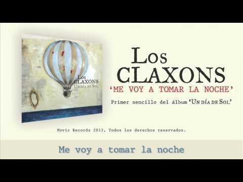 Los Claxons - Me voy a tomar la noche [Lyric Video]