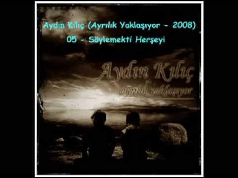Damar - Aydın Kılıç - Söylemekti Herşeyi - A MP3...