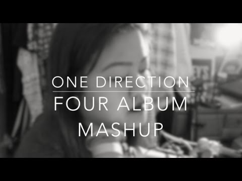 Four -one Direction (full Album Mashup) video