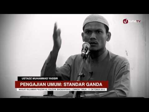 Kajian Islam: Standar Ganda - Ustadz Muhammad Yassir, Lc. - Yufid.TV