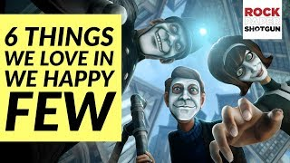 Poisoning, Perspective and 6 Features We Love In We Happy Few
