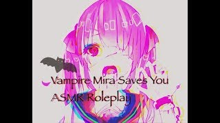 Vampire Mira Saves You? (ASMR Roleplay)