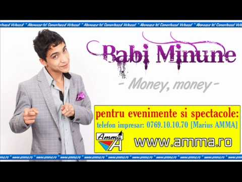 Babi Minune - Money money