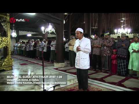 Murottal Quran Surat Ath-Thuur Ayat 1-28 - Ustadz Ulin Nuha Al-Hafidz (Yogyakarta, Indonesia)