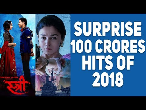 4 Unexpected 100 Crores Hits Of 2018 | Stree | Raazi | SKTKS | Raid thumbnail