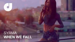 Syrma - When We Fall