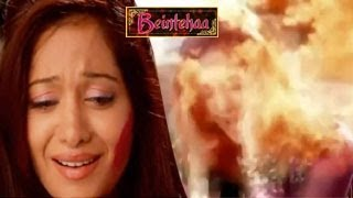 Beintehaa 8th July 2014 FULL EPISODE | Aliya TO DIE due to FIRE ATTACK