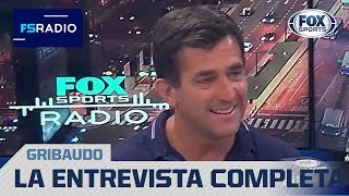 Gribaudo, mano a mano en FOX Sports Radio