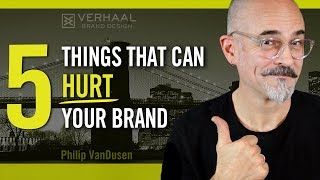5 Things That Can Hurt Your Brand | How to Improve Your Branding