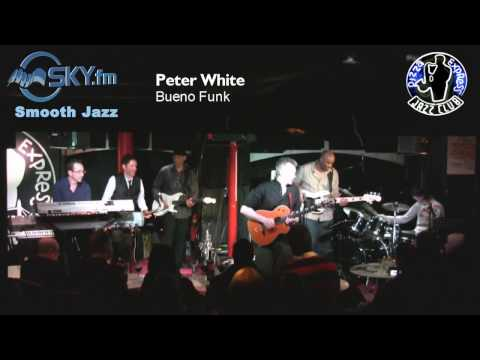 Peter White - Bueno Funk