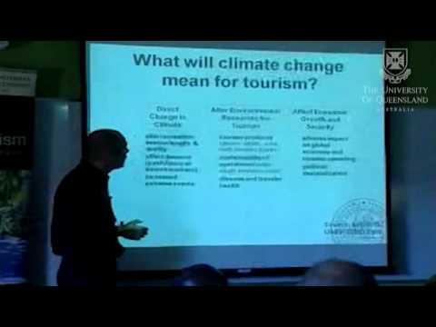 UQ School of Tourism Seminar Series - The Future of Tourism: A climate change perspective (PART 1)