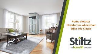 Home elevator - elevator for wheelchair - Stiltz Trio Classic home lift