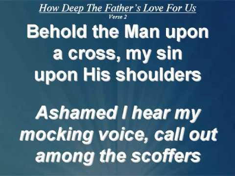 How Father How Deep The Father's Love For