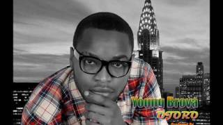 Ojoro by- Young Brova  (9ja Music) 2012