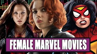 8 Female-Led Marvel Movies We'd Like To See