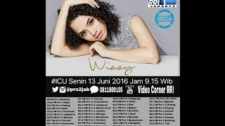 download lagu Wizzy - Icu Pro2 Rri Jakarta  Live  gratis