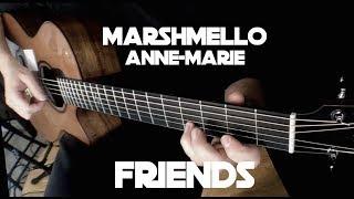 Download Lagu Marshmello & Anne-Marie - Friends - Fingerstyle Guitar Gratis STAFABAND