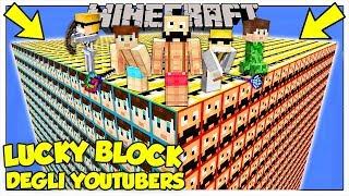 LA SFIDA DEI LUCKY BLOCK GIGANTI DEGLI YOUTUBERS! - Minecraft ITA