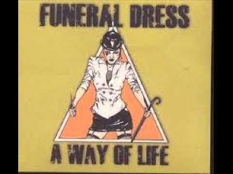 Funeral Dress - Spirit Of The Street