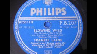 Watch Frankie Laine Blowing Wild video