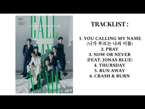 Download  GOT7 갓세븐 - Call My Name PART 1 FULL ALBUM PLAYLIST Gratis, download lagu terbaru