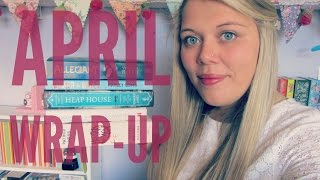 April Wrap-Up & 11 Mini Reviews | 2015