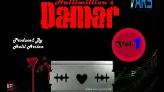 Hallimillion's Damar Vol. 1 l Karışık Şarkılar l