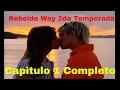 Rebelde Way II Capitulo 1 Completo mp3