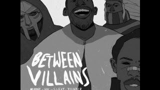 "Captain Murphy - ""Between Villains"" Ft Viktor Vaughn(DOOM) X Earl Sweatshirt X Thundercat"