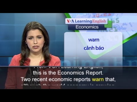 Anh ngữ đặc biệt: World Economy 2015 (VOA)