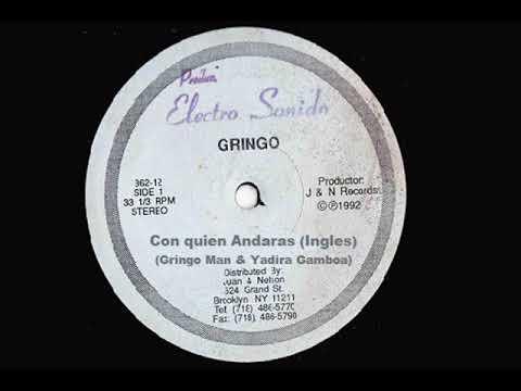 Con quien andaras (Ingles) - Gringo & Yadira Gamboa