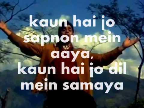 Kaun Hai Jo Sapnon Mein Aaya-Karaoke & Lyrics-Jhuk Gaya Aasma...