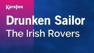 download lagu Karaoke Drunken Sailor - The Irish Rovers * gratis