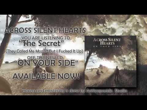 Across Silent Hearts - The Secret They Called Me Mozartbut I Fucked Up