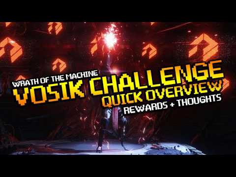 Vosik Challenge Quick Overview - Howto, Loadout, Rewards, Overall Thoughts - Destiny