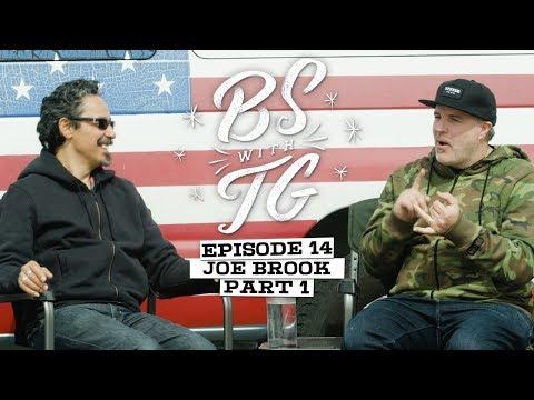 BS with TG : Joe Brook Part 1