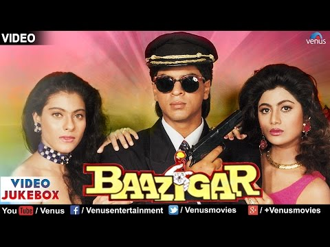 Baazigar Video Jukebox | Shahrukh Khan, Kajol, Shilpa Shetty | video