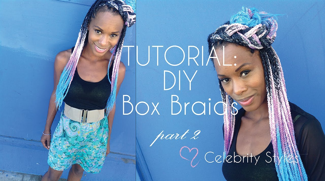 TUTORIAL How To Braid Your Hair In Box Braids Individuals