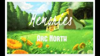 Arc North - Memories
