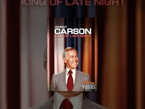 Johnny Carson: King of Late Night