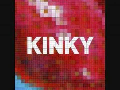 Kinky - Mas