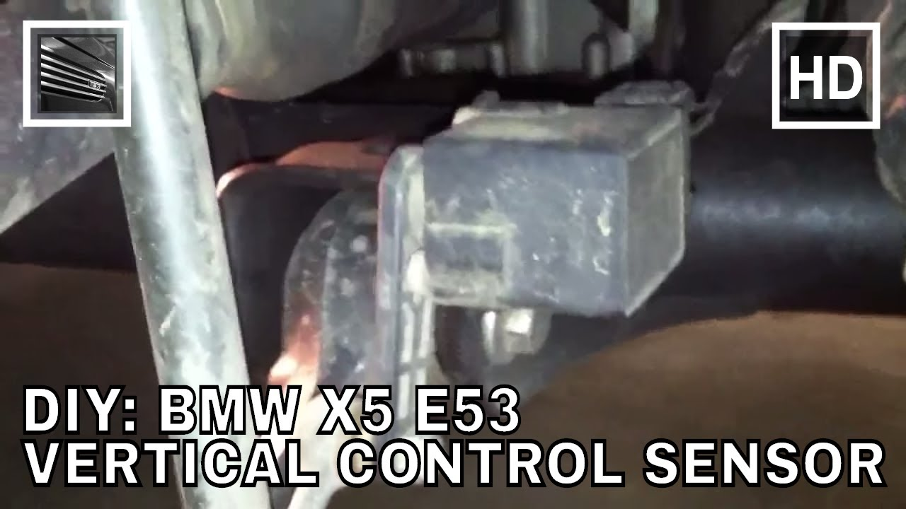 Bmw X5 E53 Vertical Control Sensor Youtube