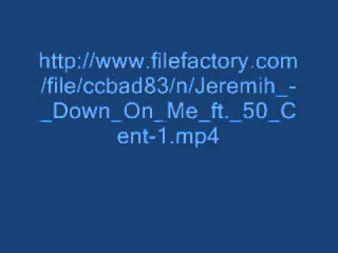 Download Jeremih ft  50 cent Down on me free
