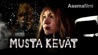 Musta kevät (Black Spring) 2014 [English subtitles] Finnish Indie Horror Film