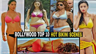 Bollywood Top 10 Hot Bikini Scenes Videos | Deepika | Alia | Kangana | Anushka and more.