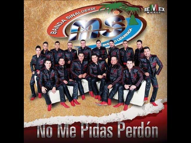 Banda MS No Me Pidas Perdon (Disco Completo) 2014